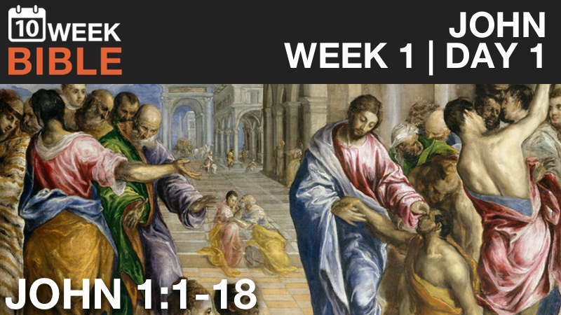 VIDEO | Week 1 Day 1 – John 1:1-18