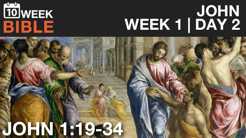 VIDEO | Week 1 Day 2 – John 1:19-34