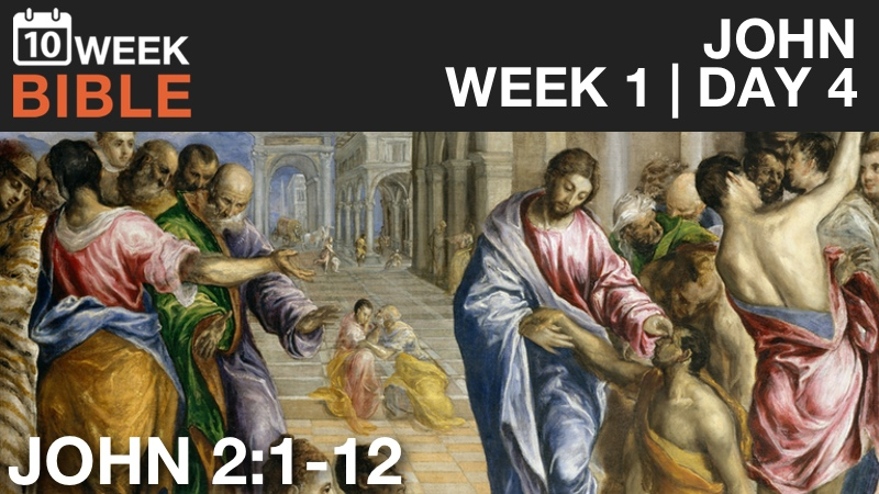 VIDEO | Week 1 Day 4 – John 2:1-12