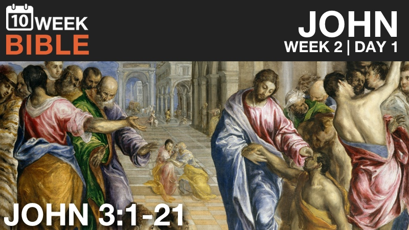 VIDEO | Week 2 Day 1 – John 3:1-21
