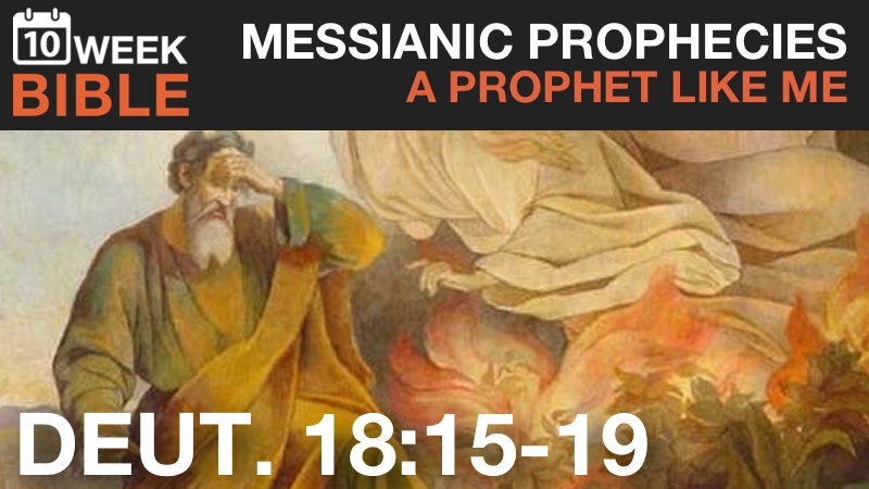 VIDEO | Messianic Prophecies – A Prophet Like Me from Deuteronomy 18